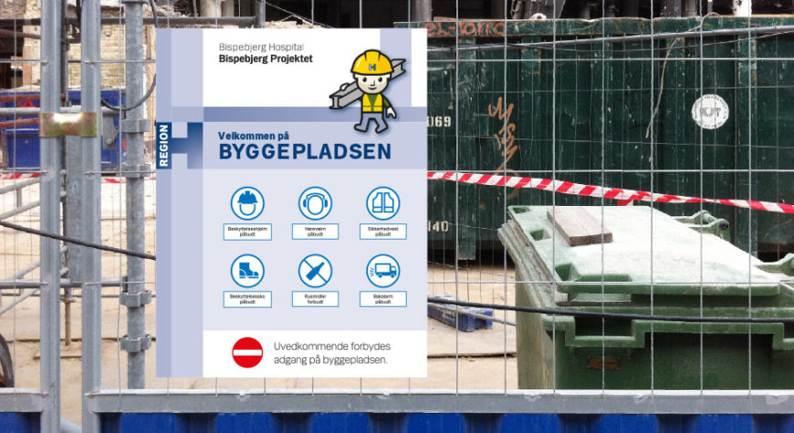 Building site signage with the mascot at Bispebjerg Hospital